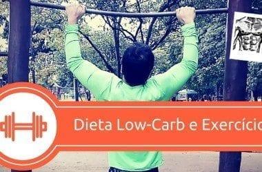 Os 3 Melhores Exercícios Para Emagrecer Com Dieta Low-Carb