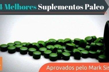 Os 4 Melhores Suplementos Paleo (Aprovados pelo Mark Sisson)
