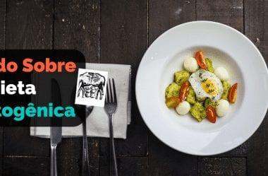 Dieta Cetogênica: Como Começar, Cardápio Para 7 Dias, Receitas E Lista De Alimentos Permitidos E Proibidos Na Cetogênica
