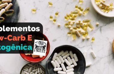 Suplementos Para Dieta Low-Carb E Cetogênica: Os Melhores E Os Piores