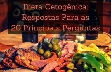 Dieta Cetogênica: Respostas Para As 20 Principais Perguntas