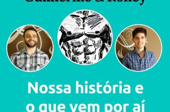 Podcast #001 – Guilherme E Roney