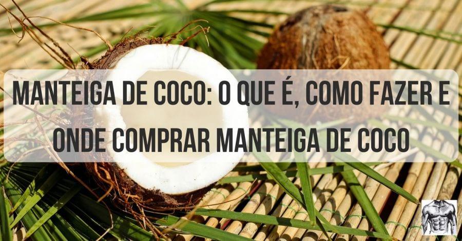Manteiga de Coco – FACETHUMB