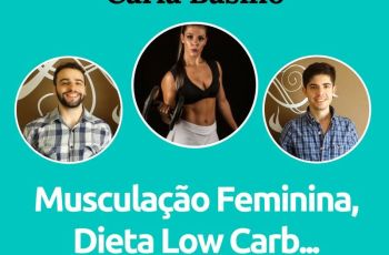 Podcast #005 – Carla Basílio, do Guia da Boa Forma