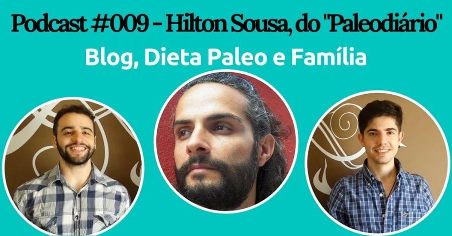 Podcast do Senhor Tanquinho com Hilton Sousa, do Paleodiário