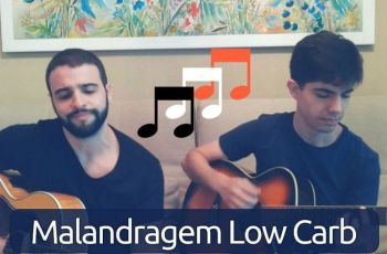 Música Low-Carb #1 — Malandragem Low-Carb