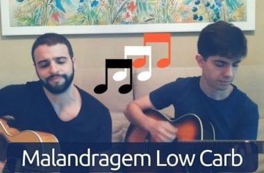 Música Low-Carb #1 — Malandragem Low-Carb