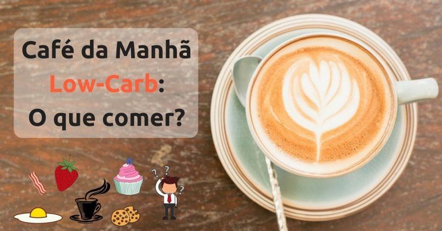 o que comer no café da manhã de uma dieta low-carb