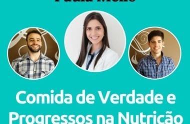 Podcast #020 – Nutri Paula Mello E Comida De Verdade