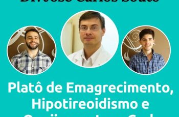 Podcast do Senhor Tanquinho #026 – Dr Souto Fala Sobre Emagrecimento, Hipotireoidismo E Queijos Na Low-Carb
