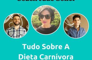 Podcast #032 – Tudo Sobre A Dieta Carnívora Com A Coach Jade Soller