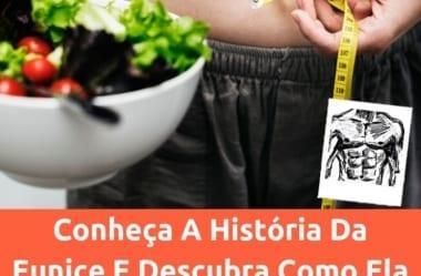 Eunice Supera Medos E Emagrece 19 Kg Sem Passar Fome