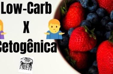 Dieta Low-Carb Ou Dieta Cetogênica — Descubra Qual É A Melhor Para Você