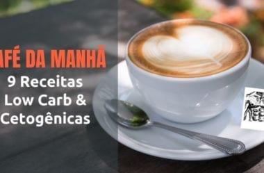 Café Da Manhã Low-Carb — 9 Receitas Low-Carb E Cetogênicas Práticas Para Seu Desjejum