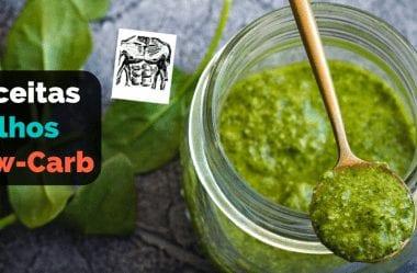 Molho Low-Carb: As Melhores Receitas De Molhos Para Incrementar Sua Dieta Cetogênica