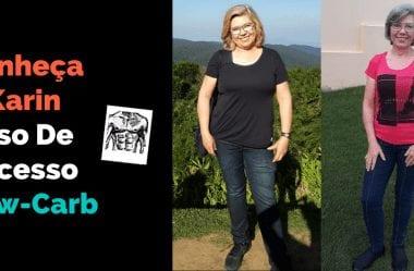 Karin Mostra Como Emagrecer Depois Dos 50 Anos Com Dieta Cetogênica